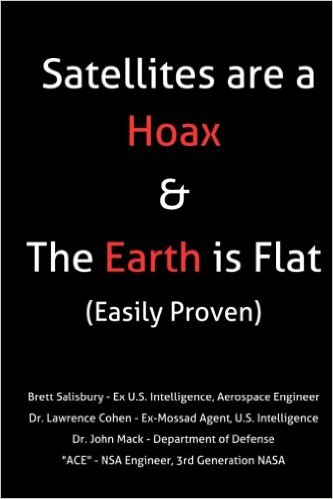 New fe book satellites are a hoax the earth is flat easily new fe book satellites are a hoax the earth is flat easily proven malvernweather Choice Image